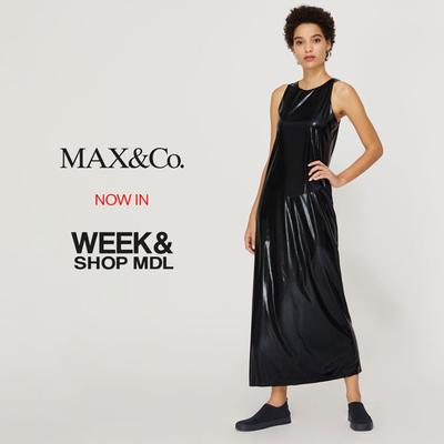 MAX&Co. ➡ Week&Shop MDL